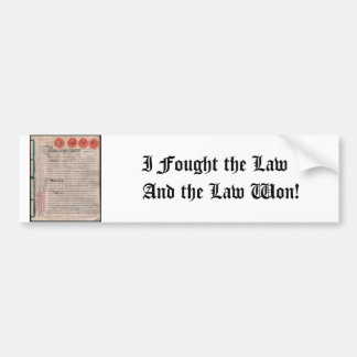 Bumper Sticker - I Fought the Law and the Law Won!