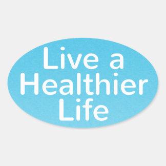 Bumper Sticker - Live a Healthier Life