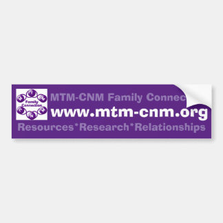Bumper Sticker MTM-CNM Family Connection