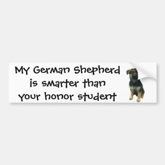 Bumper Sticker: My German Shepherd is smarter... Bumper Sticker