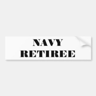 Bumper Sticker Navy Retiree Car Bumper Sticker