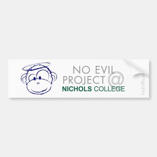 Bumper Sticker - No Evil Project @ Nichols College