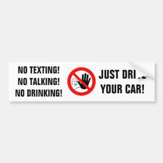 "BUMPER STICKER ""NO TEXTING,NO TALKING,NO DRINKING"""