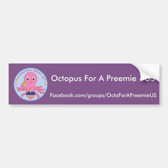 Bumper Sticker Octopus For A Preemie US