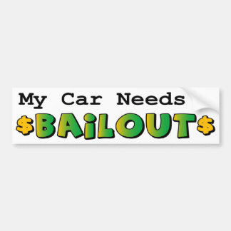 Bumper Sticker - Political Bailout Satire
