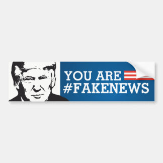 Bumper Sticker President Trump You are FakeNews US