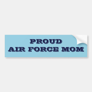 Bumper Sticker Proud Air Force Mom