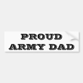 Bumper Sticker Proud Army Dad