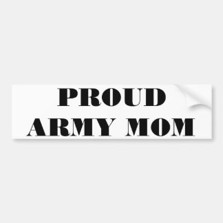 Bumper Sticker Proud Army Mom Car Bumper Sticker