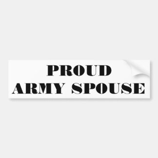 Bumper Sticker Proud Army Spouse