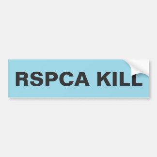 Bumper Sticker RSPCA Kill Car Bumper Sticker