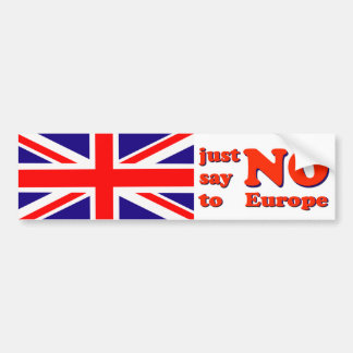 Bumper Sticker Say No to Europe