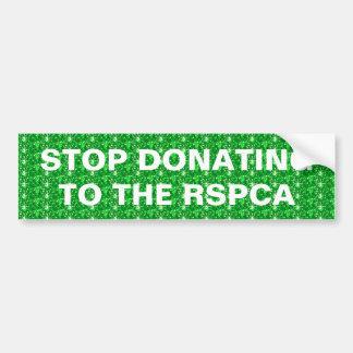 Bumper Sticker Stop Donating to the RSPCA Car Bumper Sticker