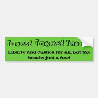 Bumper Sticker : Tax Breaks
