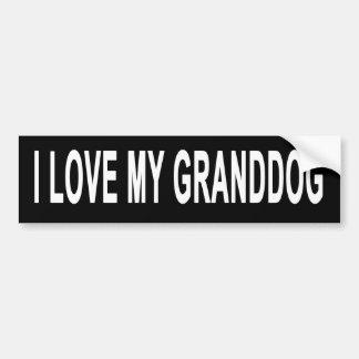 Bumper Sticker That Says I Love My Granddog