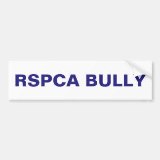 Bumper Sticker The RSPCA Bully Car Bumper Sticker