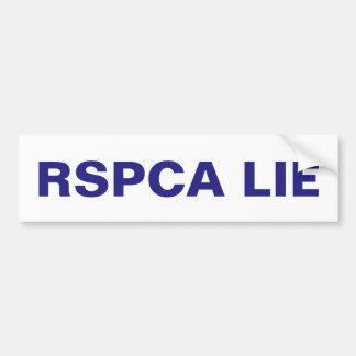 Bumper Sticker The RSPCA Lie Car Bumper Sticker