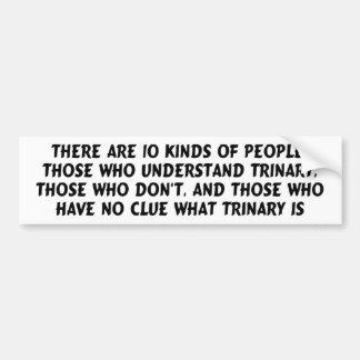 Bumper sticker) There are 10 kinds...trinary Bumper Sticker