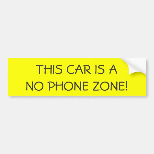 BUMPER STICKER - THIS CAR IS A NO PHONE ZONE!
