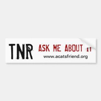 Bumper Sticker:  TNR Bumper Sticker