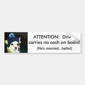 Bumper Sticker To Ward Off Thieves