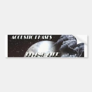 Bumper Sticker w/Acoustic Phases Living Life album