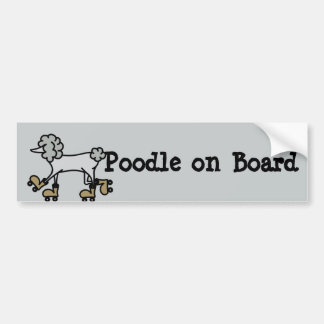 Bumper sticker with Poodle on board