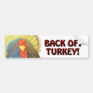 Bumper Turkey says Back Off Black on Red Bumper Sticker