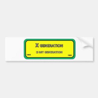 Bumper/window sticker for X generation Bumper Sticker