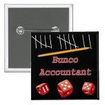 Bunco Accountant Pins