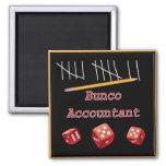 Bunco Accountant Square Magnet