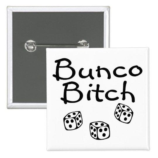 Bunco Bitch 15 Cm Square Badge