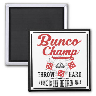 Bunco Champ With Dice Square Magnet