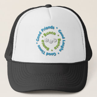 bunco good friends trucker hat