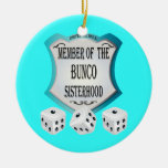 Bunco - member of the bunco sisterhood ornament