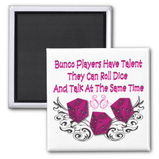 bunco players have talent #2 square magnet