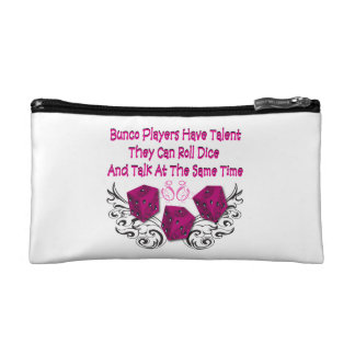 Bunco Players Have Talent - bags Cosmetic Bags