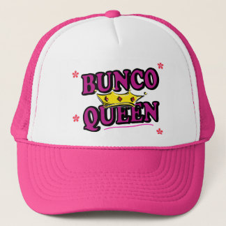 Bunco queen trucker hat
