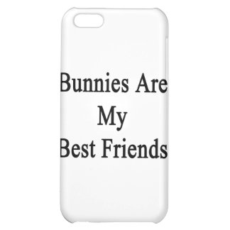 Bunnies Are My Best Friends iPhone 5C Cases