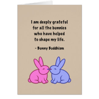 "Bunny Buddhism ""Grateful Bunnies"" Thank You Card"