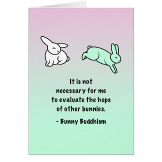"Bunny Buddhism ""Hops of Other Bunnies"" Card"