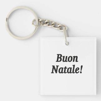 Buon Natale! Merry Christmas in Italian bf Key Chain