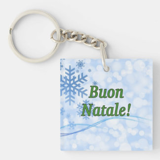 Buon Natale! Merry Christmas in Italian gf Single-Sided Square Acrylic Key Ring