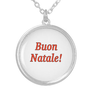 Buon Natale! Merry Christmas in Italian rf Necklace