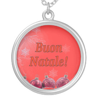 Buon Natale! Merry Christmas in Italian rf Necklaces