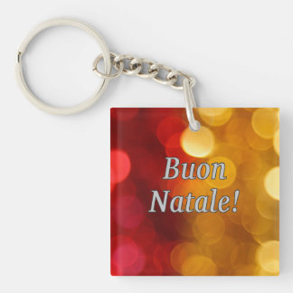 Buon Natale! Merry Christmas in Italian wf Single-Sided Square Acrylic Keychain