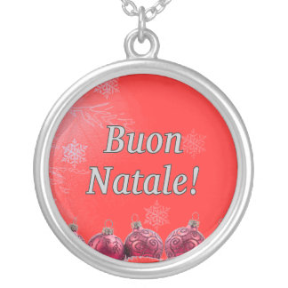 Buon Natale! Merry Christmas in Italian wf Necklaces