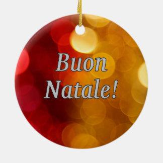 Buon Natale! Merry Christmas in Italian wf Round Ceramic Decoration
