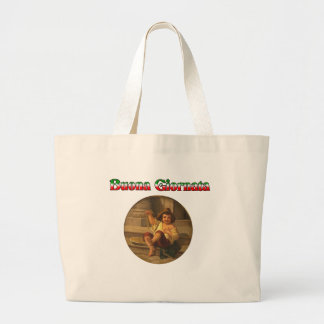 Buona Giornata (Have A Nice Day) Jumbo Tote Bag