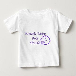 Burbank Babies Suck Better T-shirt